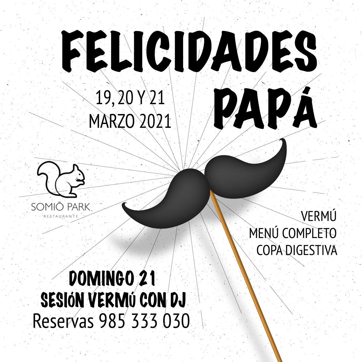 Felicidades papá – Somió Park